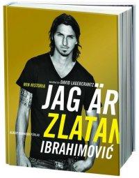 «Я — Златан», Давид Лагеркранц, Златан Ибрагимович